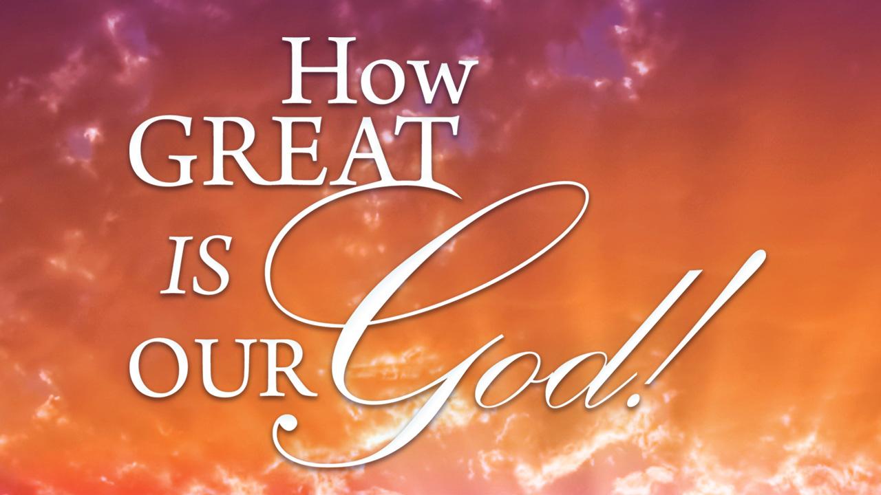 Google A Hymn: How Great Is Our God – Corpus Christi ...